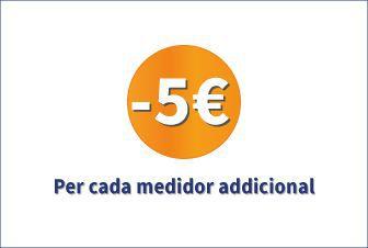 5€ de descompte per cada medidor addicional!